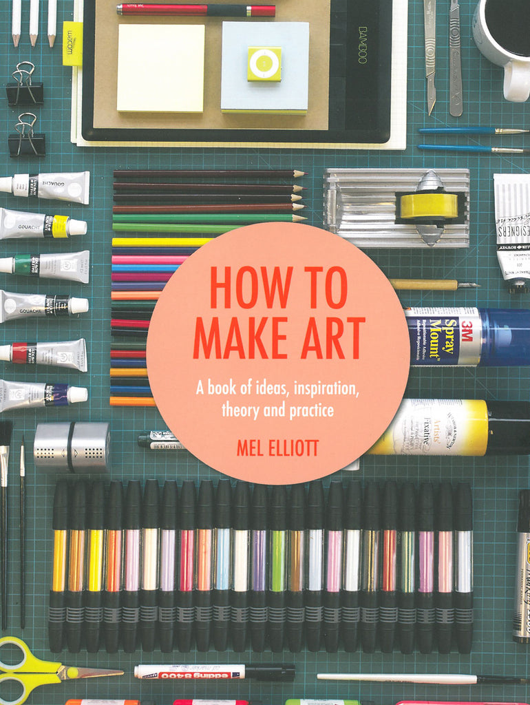 How To Make Art - Signed Copy