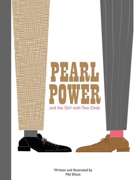 PEARL POWER & THE GIRL WITH TWO DADS