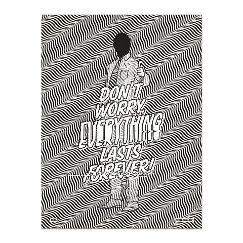 """Everything Lasts Forever"" Print"