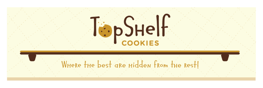 Top Shelf Cookies