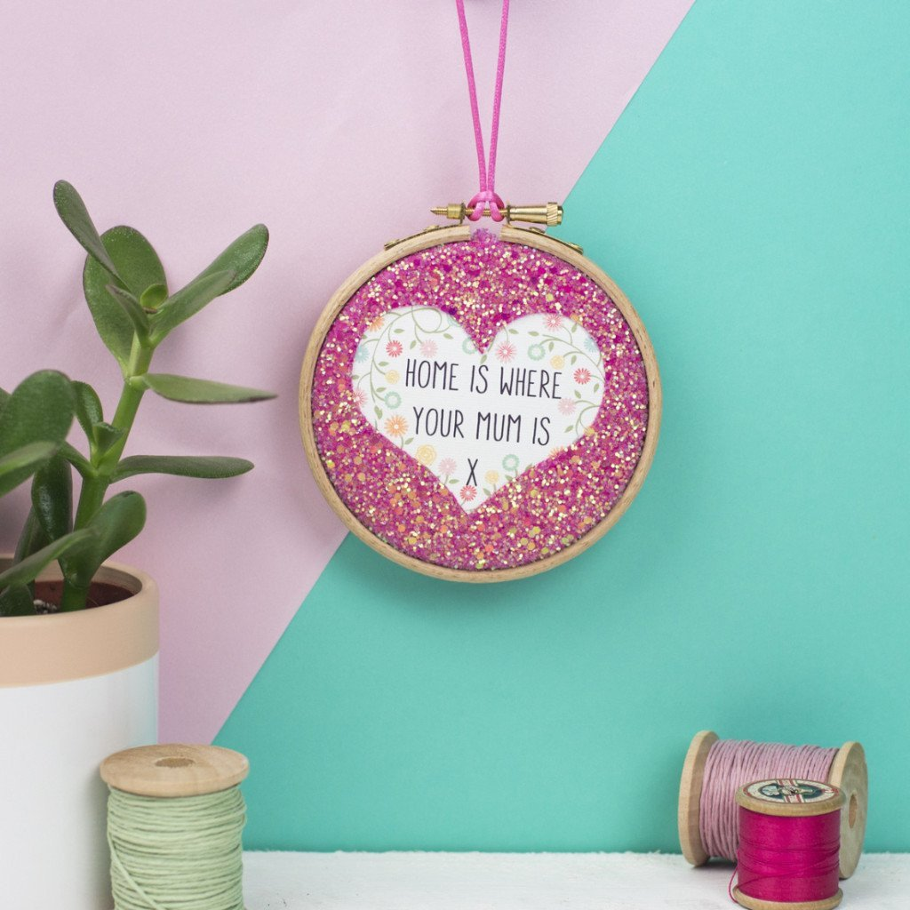 Rachel & George Embroidery hoop artwork Home is Where Your Mum is - Glitter heart keepsake hoop