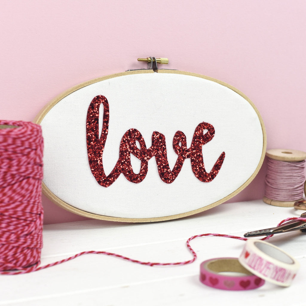 Rachel & George Embroidery hoop artwork Love Glitter Embroidery Hoop Sign