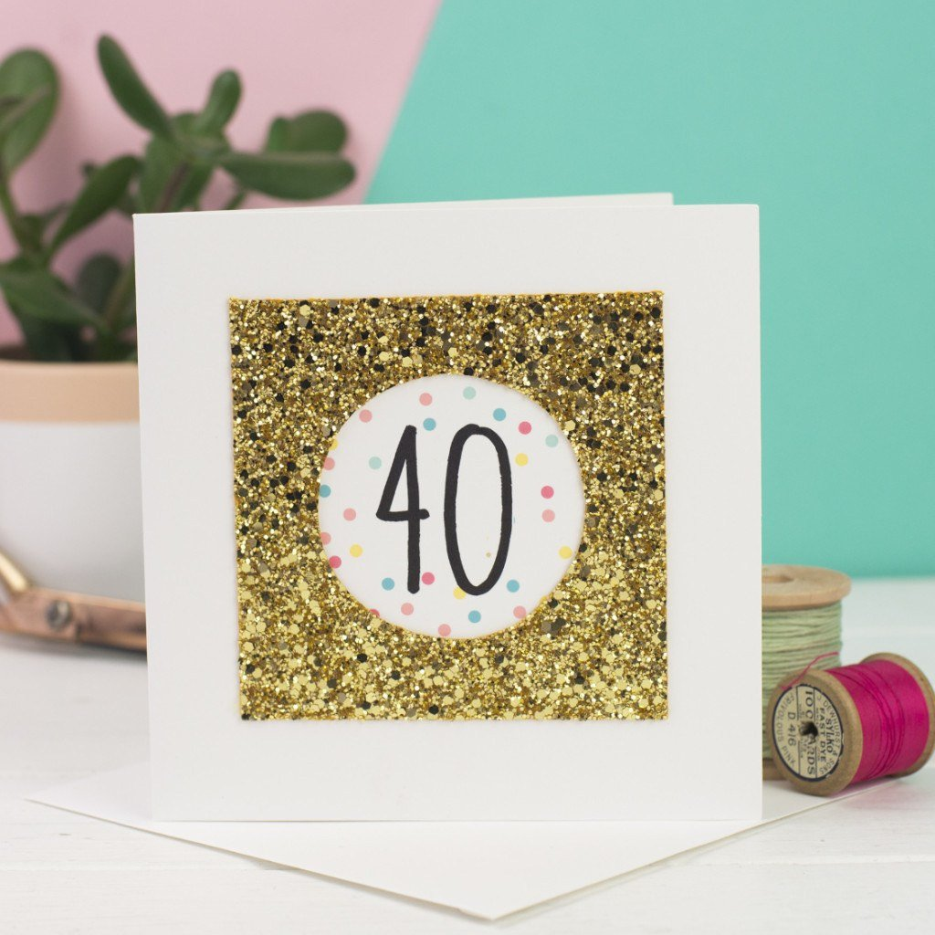 Rachel & George Greetings Card Gold Glitter 40th Birthday Card