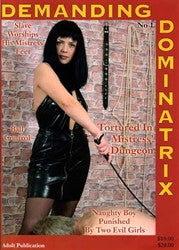 Demanding Dominatrix Adult Domination Magazine