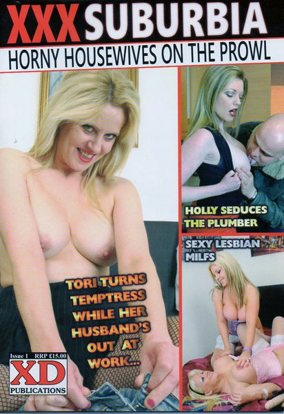 XXX SUBURBIA - Horny Housewives On The Prowl.