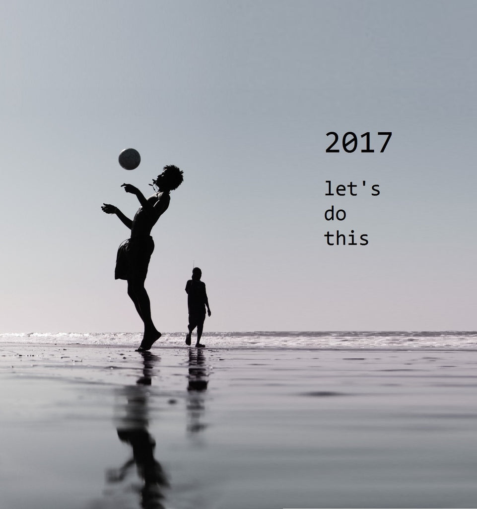 2017 - Let's Do This!