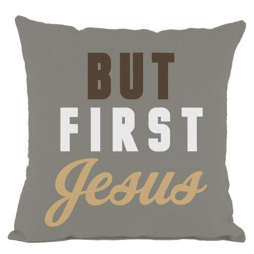 Grey But First Jesus Throw Pillow