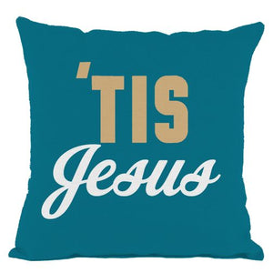 Dark Teal Tis Jesus Throw Pillow