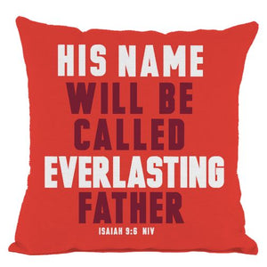 Red Everlasting Father Scripture Throw Pillow
