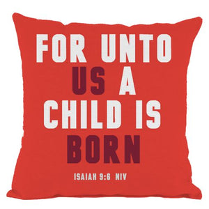 Red Isaiah 9:6 For Unto Us a Child is Born Christmas Throw Pillo