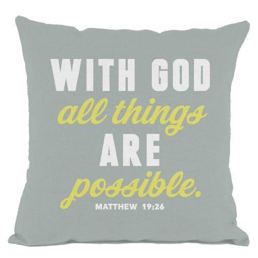 Grey With God All Things are Possible Throw Pillow