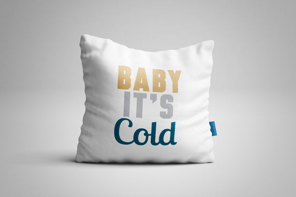 Fun, Festive Baby It's Cold White Christmas Throw Pillow