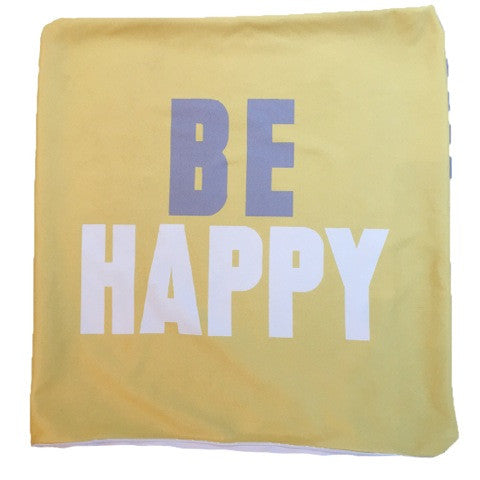 Be Happy Throw Pillow Cover ONLY