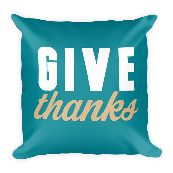 Give Thanks Fall Throw Pillow