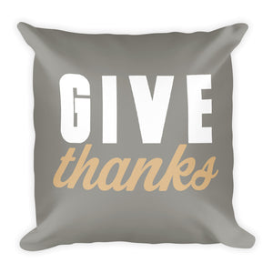 Grey Give Thanks Fall Throw Pillow