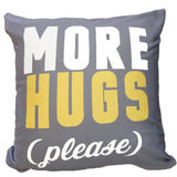 More Hugs Please Throw Pillow