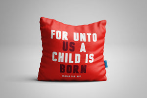 Fun, Festive For Unto Us a Child is Born Christmas Isaiah 9:6 Scripture Throw Pillow
