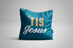 Fun, Festive Tis Jesus Dark Teal Throw Pillow