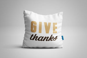 Fun, Festive Give Thanks White Throw Pillow