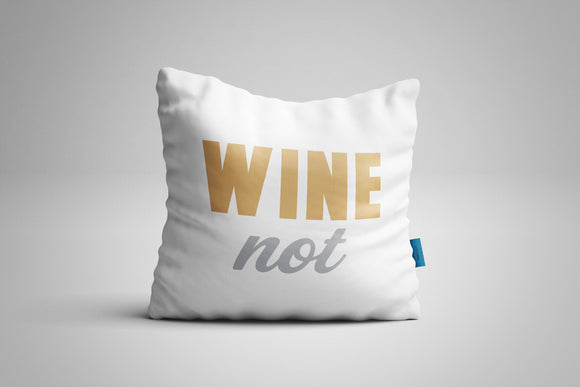 Fun, Festive Wine Not White Throw Pillow