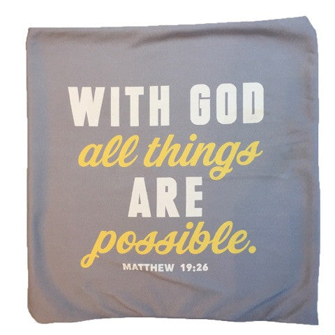 With God All Things Are Possible Throw Pillow Cover ONLY