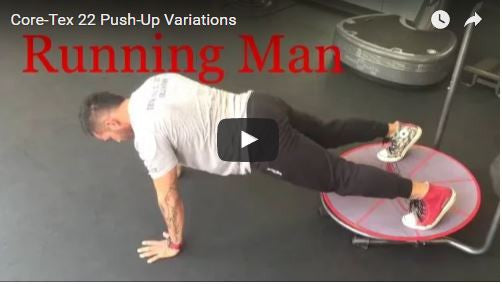 22 Core-Tex Push-Up Variations