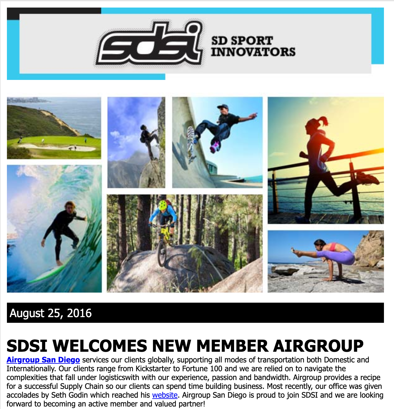 SAN DIEGO SPORTS INNOVATORS, AUGUST 25, 2016: SDSI WELCOMES NEW MEMBER AIRGROUP