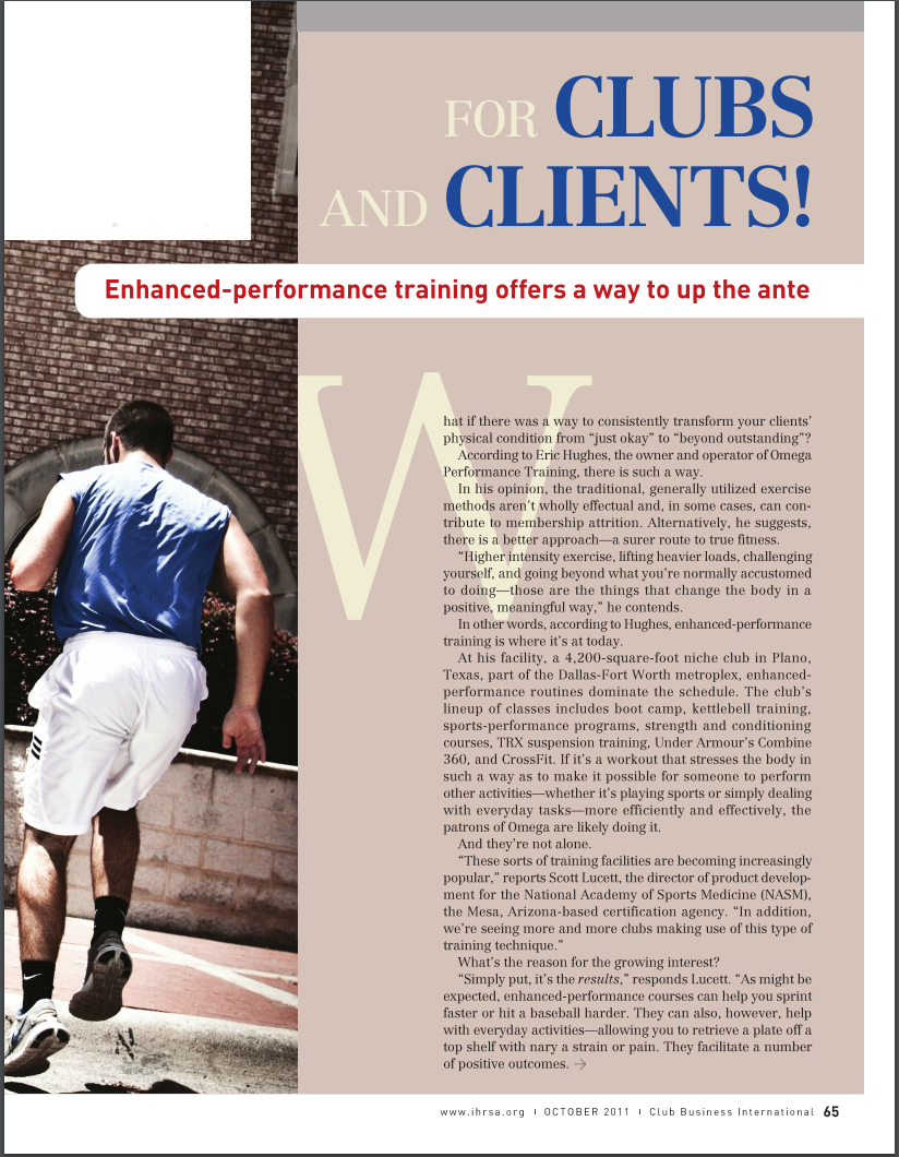 CLUB BUSINESS INTERNATIONAL MAGAZINE, OCTOBER 2011: For Clubs and Clients! Enhanced-performance training offers a way to up the ante