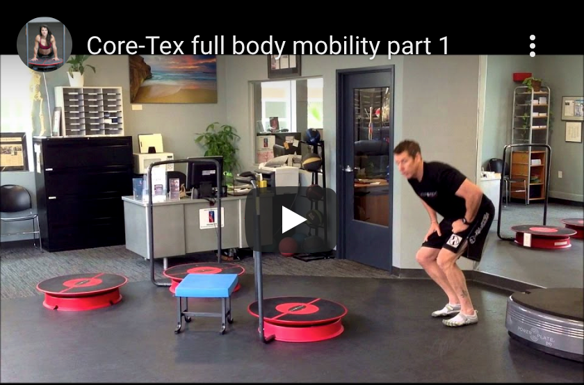 Core-Tex™ Full Body Mobility Part I