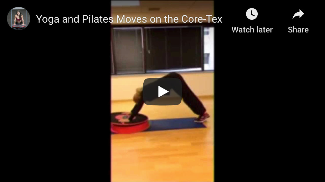 Yoga and Pilates Flow with Core-Tex™