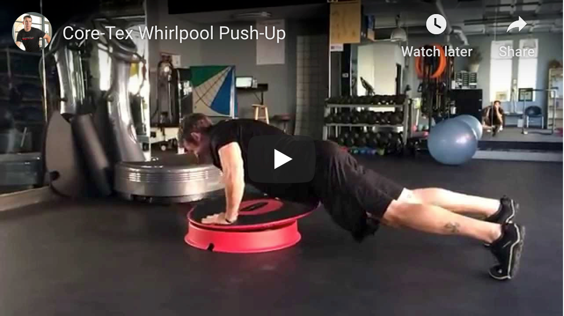Core-Tex Whirlpool Push-Up