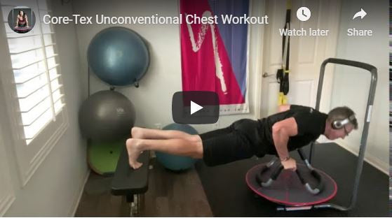 Core-Tex Unconventional Chest Workout