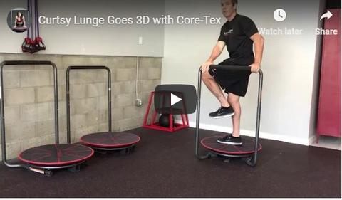 Curtsy Lunge Goes 3D with Core-Tex
