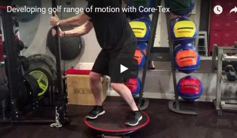 Developing Golf Swing Range of Motion and Power with Core-Tex