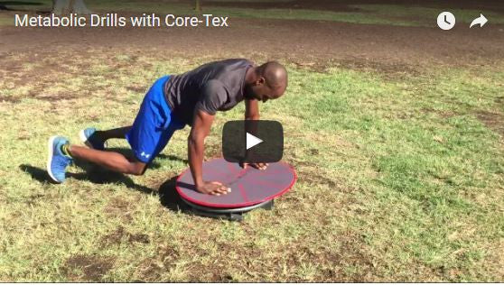 Metabolic Drills with Core-Tex