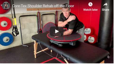 Shoulder Rehab with Core-Tex off the Floor