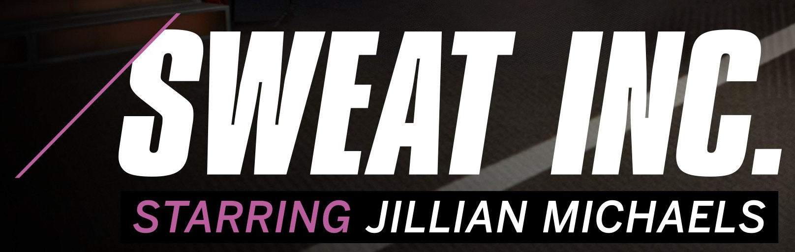 Black white and pink Sweat INC. starring Jillian Michaels logo