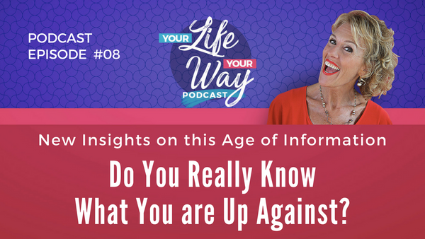 [PODCAST] Information Overload? What Are You Really Up Against?