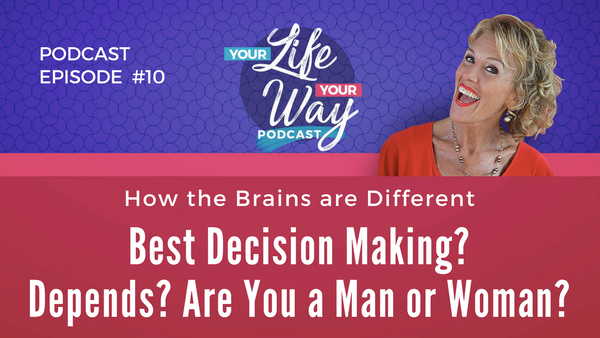 [PODCAST] Best Decision Making - Depends? Man or Woman?