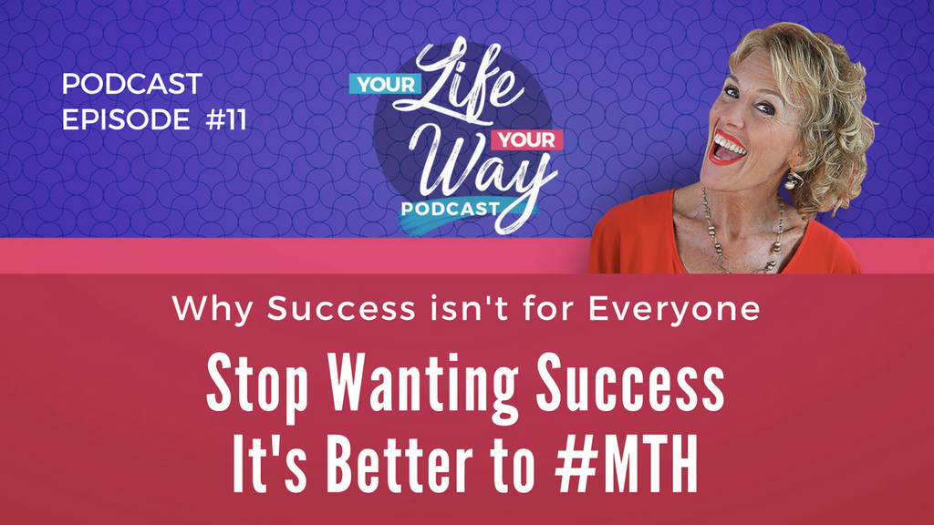 [PODCAST] Stop Wanting Success - Just MTH
