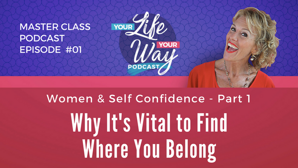 [PODCAST] Women: How to Increase Self Confidence - Part 1