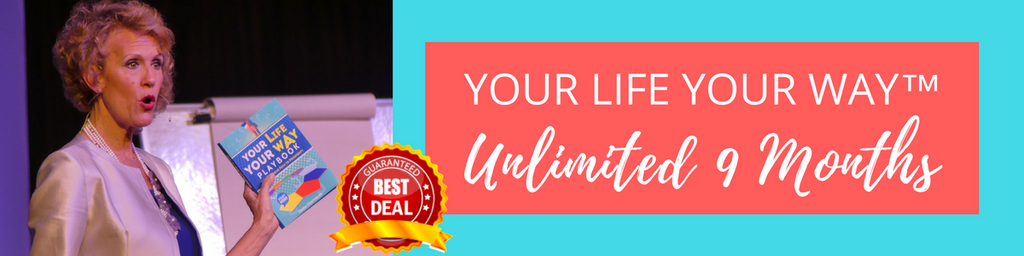 Your Life Your Way Unlimited with Diana Dentinger