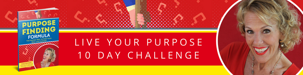 Diana Dentinger - Live Your Purpose Challenge