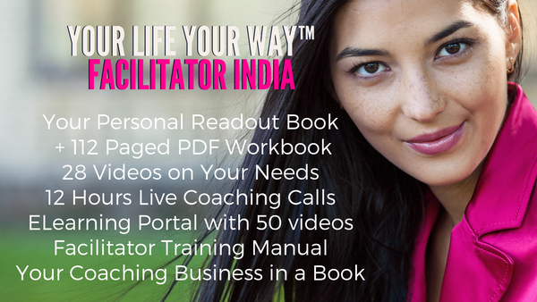 FACILITATOR INDIA FOR YOUR LIFE YOUR WAY