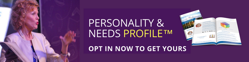 OPT IN TO GET YOUR PERSONALITY & NEEDS PROFILE