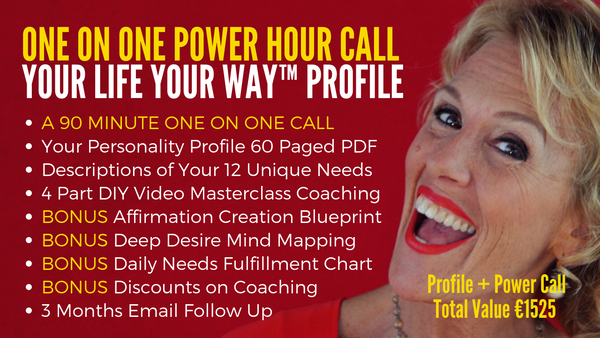 00. POWER HOUR 90 Minute One on One Call with Your Life Your Way™ PROFILE & 4 Part Masterclass