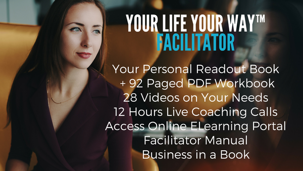 03. Facilitator Certification - Your Life Your Way Methodology as a Business in a Book