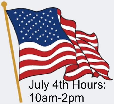 July 4th Hours 10am-2pm