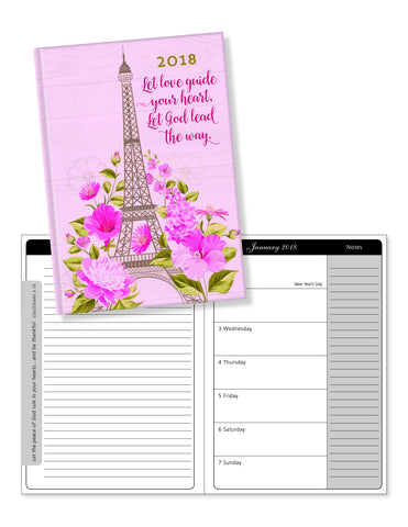 "2018 Perfect Planner- ""Let Love Guide Your Heart"" Eiffel Tower Floral- 18 Month"