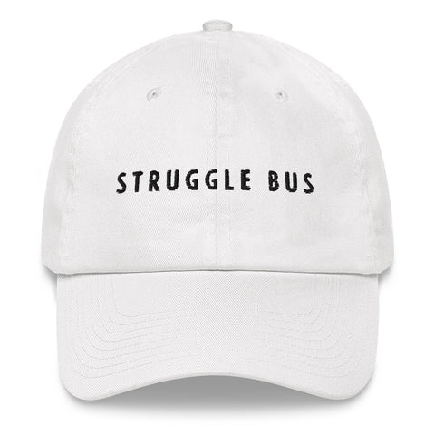 Struggle Bus Dad hat